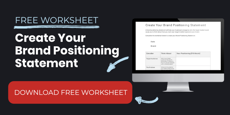 Brand Positioning Statement Worksheet